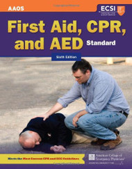 Standard First Aid CPR and AED  by American Academy of Orthopaedic Surgeons