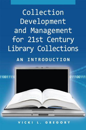 Collection Development And Management For Century Library Collections