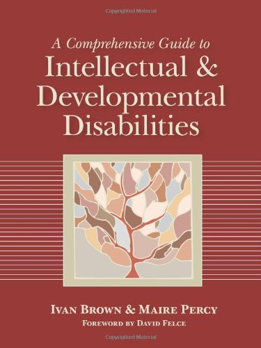Comprehensive Guide To Intellectual And Developmental Disabilities