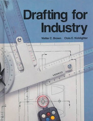 Drafting And Design by Walter Brown & Kicklighter