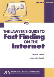 Lawyer's Guide To Fact Finding On The Internet
