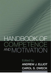 Handbook of Competence and Motivation by Andrew Elliot