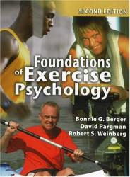 Foundations of Exercise Psychology