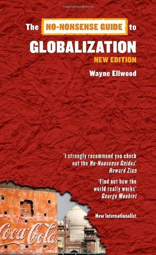 No-Nonsense Guide To Globalization