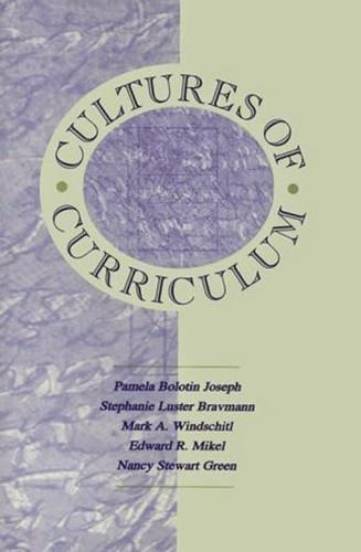 Cultures Of Curriculum
