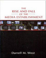 Rise And Fall Of The Media Establishment