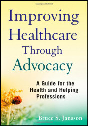 Improving Healthcare Through Advocacy
