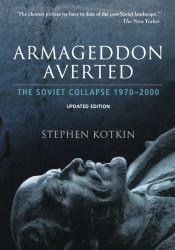 Armageddon Averted - Stephen Kotkin