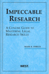 Impeccable Research A Concise Guide to Mastering Legal Research Skills