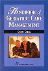 Handbook Of Geriatric Care Management
