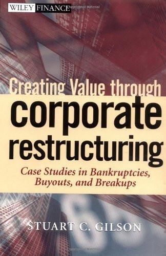Creating Value Through Corporate Restructuring