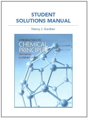 Student Solution Manual For Introduction To Chemical Principles