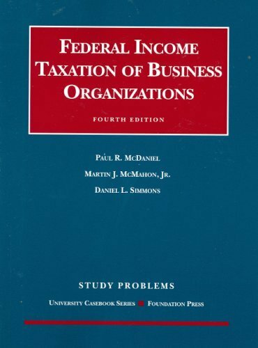 Study Problems To Federal Income Taxation Of Business Organizations