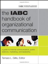 Iabc Handbook Of Organizational Communication