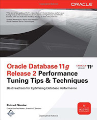 Oracle Database Performance Tuning Tips And Techniques