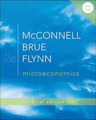Microeconomics Brief Edition by Campbell R Mcconnell