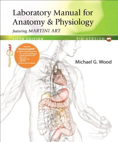 Laboratory Manual For Anatomy And Physiology Pig Version