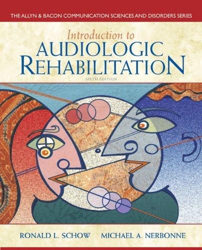 Introduction To Audiologic Rehabilitation