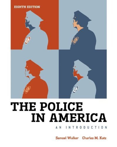 Police In America An Introduction