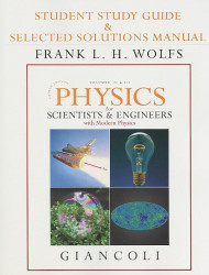 Student Study Guide And Selected Solutions Manual For Physics For Scientists