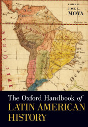 Oxford Handbook Of Latin American History