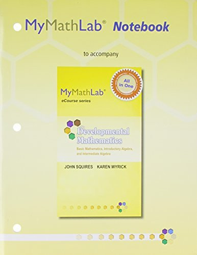 Notebook For Squires/Wyrick Developmental Math