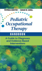 Pediatric Occupational Therapy Handbook