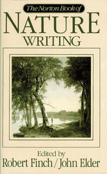 Norton Book Of Nature Writing by Robert Finch