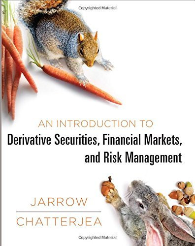 Introduction To Derivative Securities Financial Markets And Risk Management