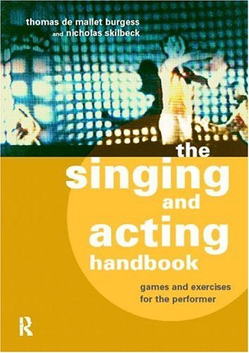 Singing And Acting Handbook