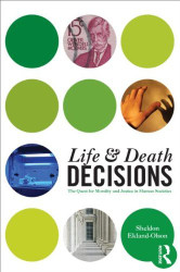 Life And Death Decisions by Sheldon Ekland-Olson