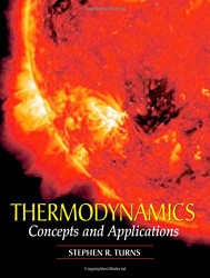 Thermodynamics by Stephen R Turns