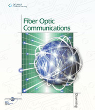 Fiber Optic Communications by James Downing