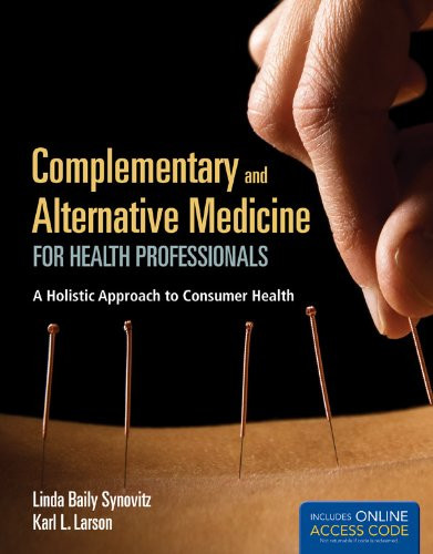Complementary And Alternative Medicine For Health Professionals