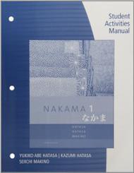 Student Activity Manual For Hatasa/Hatasa/Makino's Nakama 1