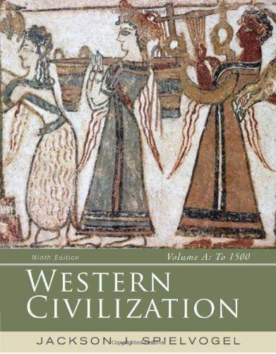 Western Civilization Volume A To 1500
