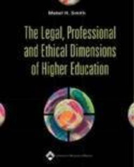 Legal Professional And Ethical Dimensions Of Education In Nursing