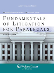 Fundamentals Of Litigation For Paralegals by Marlene A. Maerowitz