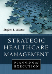 Strategic Healthcare Management