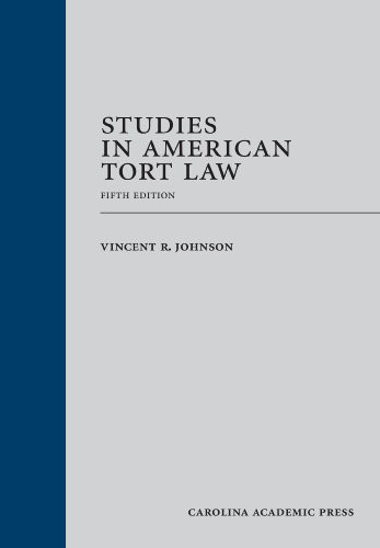 Studies In American Tort Law