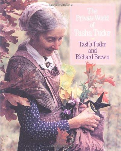 Private World Of Tasha Tudor