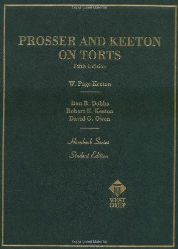Prosser And Keeton On Torts