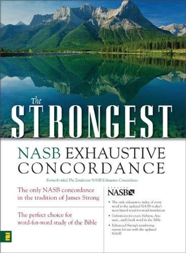 Strongest Nasb Exhaustive Concordance