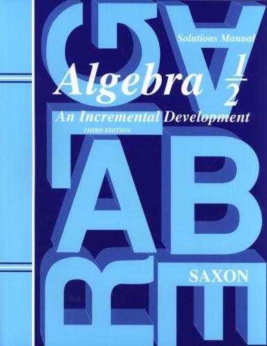 Saxon Algebra 1/2 Solutions Manual