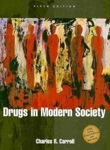 Drugs In Modern Society