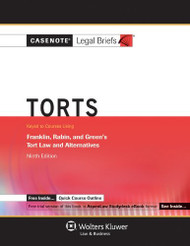 Casenote Legal Briefs Keyed to Tort Law and Alternatives by
