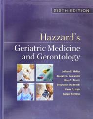 Hazzard's Geriatric Medicine And Gerontology