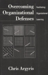 Overcoming Organizational Defenses