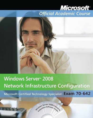 Exam 70-642 Windows Server 2008 Network Infrastructure Configuration Lab Manual