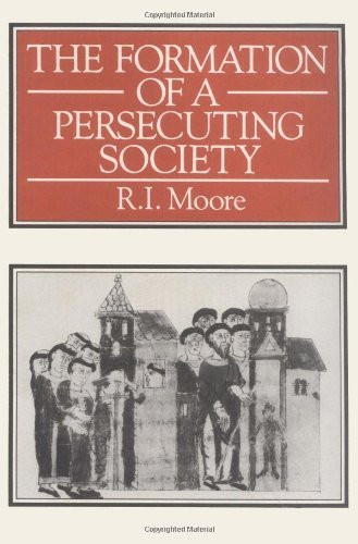 Formation Of A Persecuting Society